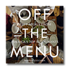 Eat a Staff Meal at Camino to Celebrate New <em>Off the Menu</em> Cookbook