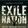 <i>Exile Nation</i> Examines the U.S. Drug War From Behind Bars