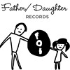 Father/Daughter Records Is a Family Affair