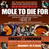 Get Ready for a Whole Lot of Mole at Next Week's Big Competition