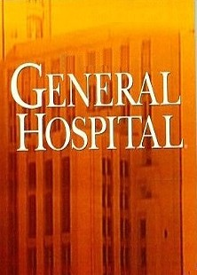 Goings on at General Hospital have, sadly, resembled goings on at General Hospital