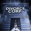 <i>Divorce Corp.</i> Details the Injustices of Family Court