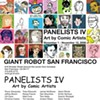 "Indie Comic Art at Giant Robot's ""Panelists IV"""
