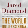 Jared Diamond on Lessons from Primitive Cultures and Why We Should All Be Bilingual