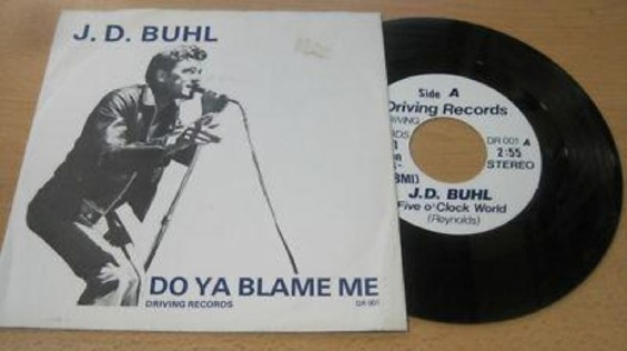 """J.D. Buhl's 1981 record, """"Do Ya Blame Me."""" Buhl re-emerges this Friday, Nov. 29 for a one-off appearance with Dancer at the Hemlock Tavern."""