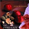 Judy Rodgers of Zuni Cafe Dies at 57, Leaves Behind Quite a Legacy
