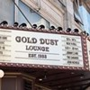 Gold Dust Lounge to Move to Fisherman's Wharf: Last Call Tonight