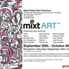mixtART Exhibit at Giant Robot Premieres this Weekend