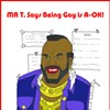 Mr. T Pities the Fools Who Denigrate Loving Same-Sex Relationships!