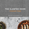 Charles Phan's New Cookbook Lets You Visit the Slanted Door From Your Kitchen
