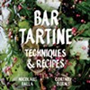 Wealth of Techniques Shared in Bar Tartine's New Cookbook