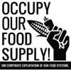 Occupy Our Food Supply ... Today
