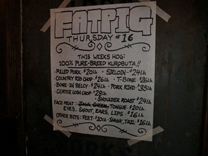 Pick your parts: Fette Sau's Fat Pig Thursday offerings. - ALEX HOCHMAN