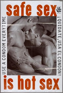 Posters from AIDS era introduced messages of tolerance, awareness, and hope. - BUZZ BENSE COLLECTION