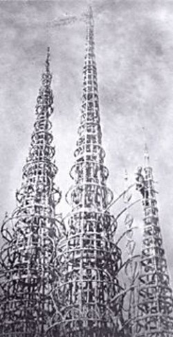 Reaching for the Sky: Rodia's Watts - Towers.