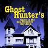 San Francisco Is Haunted -- Jeff Dwyer Tells You Where