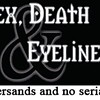 San Francisco Subcultures, 1999: <i>Sex, Death & Eyeliner</i>