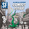 <i>SF Weekly</i> Goes All Comics For This Week's Issue