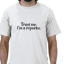 trust_me_im_a_reporter_tshirt_p235626023966187092qw9y_400_thumb_222x222.jpg