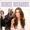 Six Bursts of Wisdom from Denise Richards' Memoir <i>The Real Girl Next Door</i>