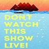 "<i>SNL</i> Meets <i>Funny or Die</i>: Watch ""Don't Watch This Show"" (Free Tonight!)"