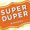Super Duper Burger's Got Big Plans