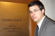 Supervisor Chris Daly