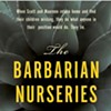 """The Barbarian Nurseries"": L.A. Lovingly Satirized With Tense Comedy"