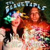 "The Blank Tapes Celebrate the Holiday Blues in ""No Gifts This Xmas"""