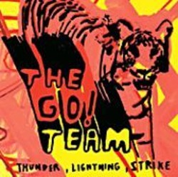 The Go! Team.
