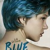 The Language of Desire: <i>Blue Is the Warmest Color</i>
