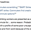 <i>The Nation</i> Would Like S.F. Media to Write Headlines That Pamper BART Workers on Strike
