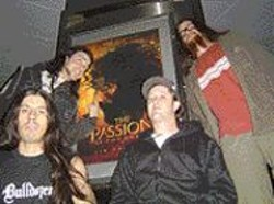 """GARRETT  KAMPS - The """"World's Most Hated Band"""" sticks it to - The - Passion of the Christ."""
