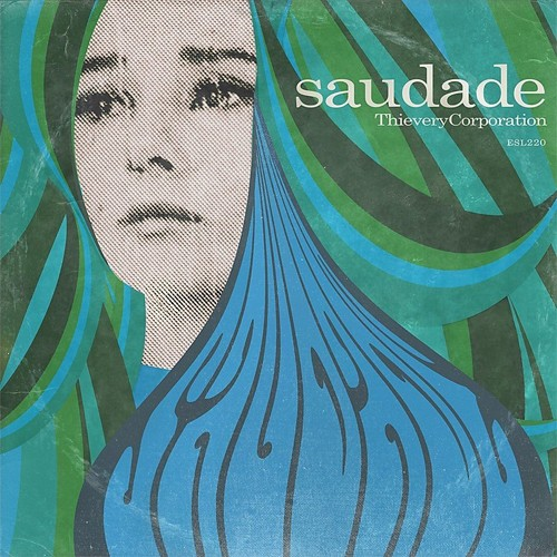 "THIEVERY CORPORATION'S 2014 ALBUM COVER, ""SAUDADE"""