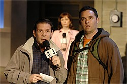 KEVIN BERNE - Thomas J. Ryan (left) plays a bumbling reporter, while Danny Wolohan is the Witness.