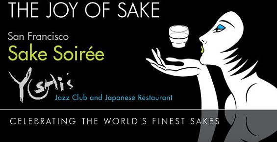 Thursday's annual Joy of Sake event will offer tastes of 178 rice wines at Yoshi's San Francisco.