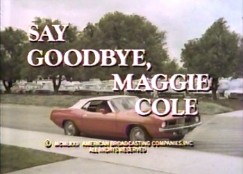The Golden Age of TV Movies: <i>Say Goodbye, Maggie Cole</i> (1972)