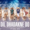 Bollywood Beat: Dil Dhadakne Do (Let the Heart Beat)