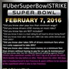 Drivers with Uber, Official Super Bowl Partner, Plan Super Bowl Strike