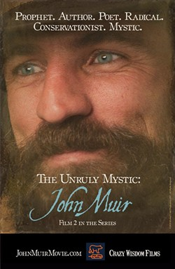 """The Unruly Mystic: John Muir"" film at SF Opera Plaza Cinema - Uploaded by HedyBear"