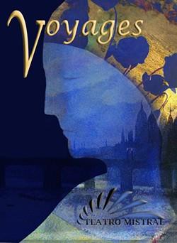 Voyages - Uploaded by Teatro Mistral