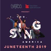 LIVE  I, Too, Sing America || Juneteenth Celebration Performance