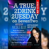 A TRUE 2 Drink 2uesday - Hosted by Nicole Blue