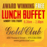 All You Can Eat Free Buffet at the Gold Club