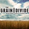 Watch the Trailer for <em>The Grain Divide</em>, a New Wheat Documentary Coming in October