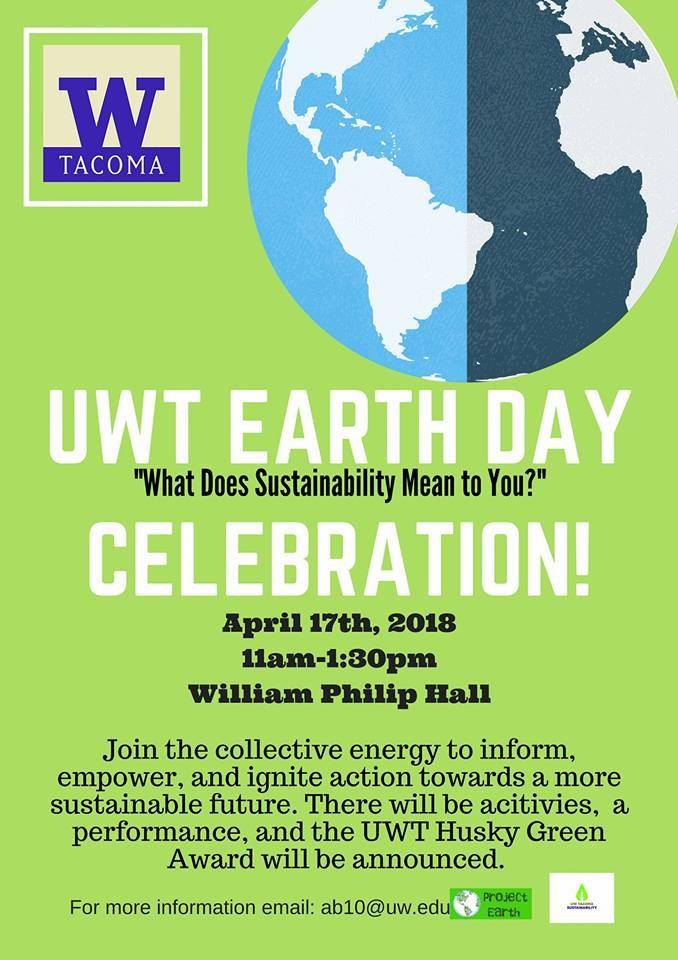 UW Tacoma Earth Day Celebration at UW Tacoma in Tacoma, WA on Tues ...
