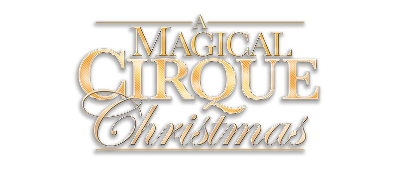a magical cirque christmas - Christmas Activities In Seattle