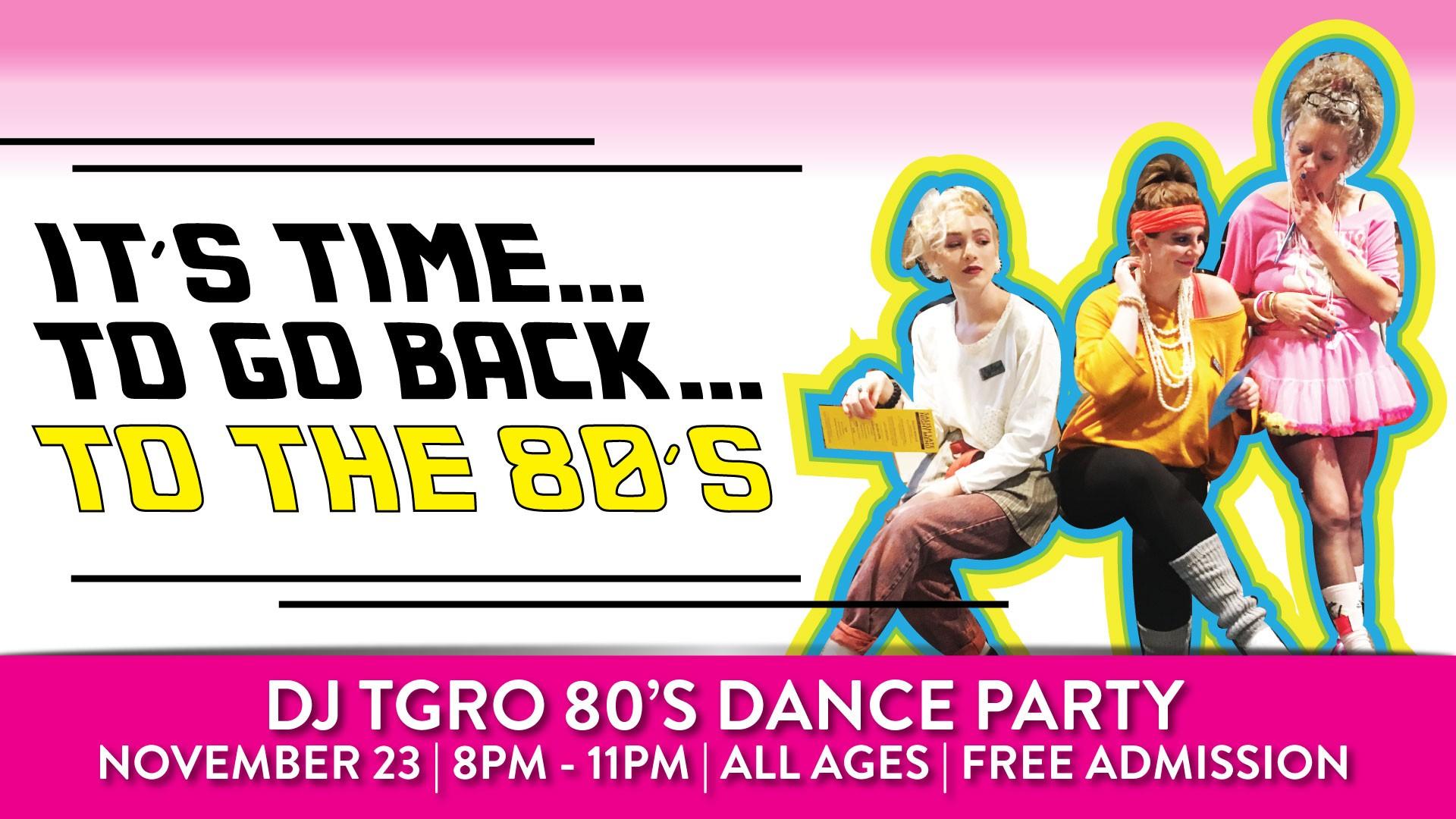 DJ TGRO 80s Dance Party