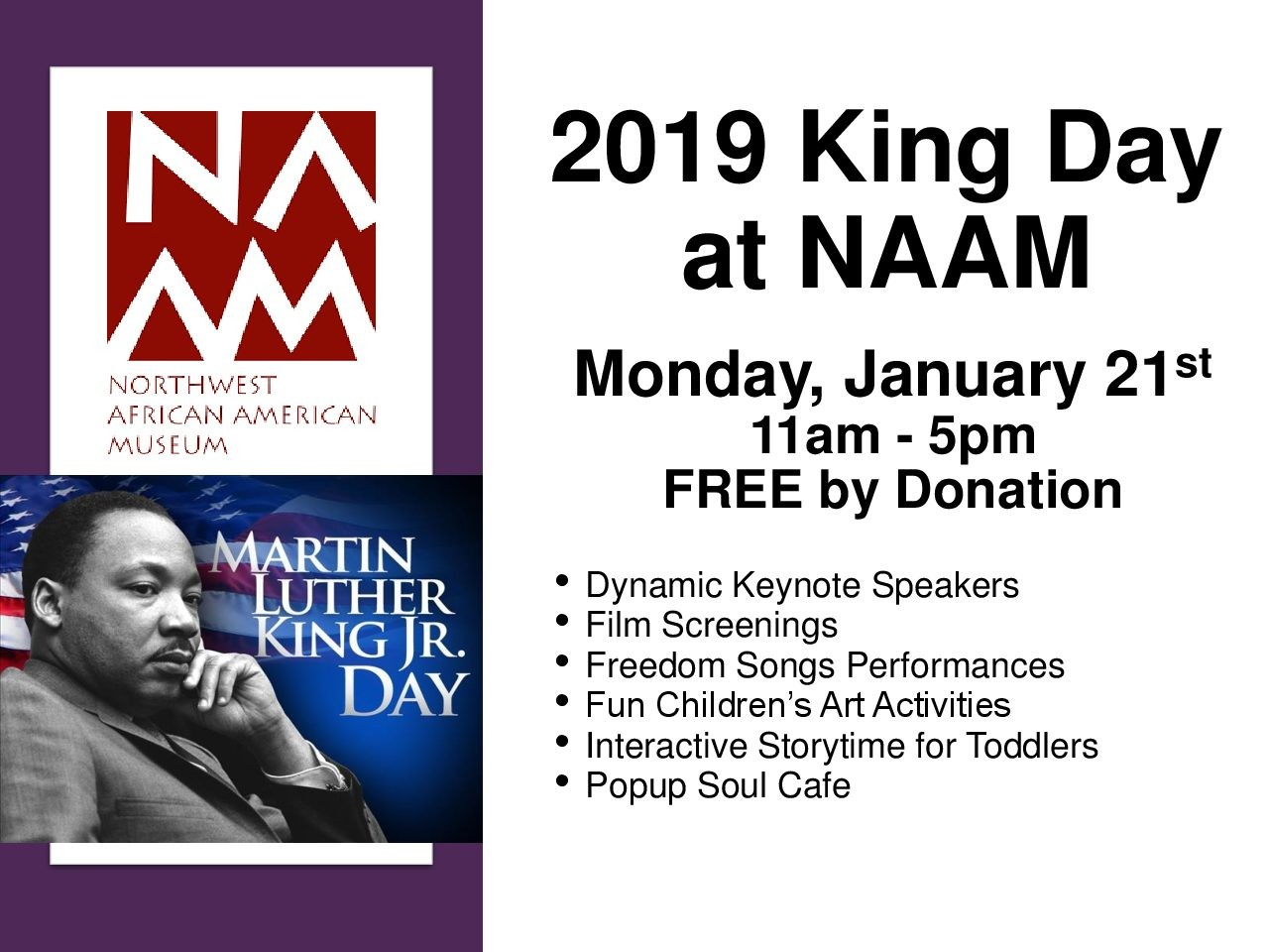 2019 King Day At Naam At Northwest African American Museum In