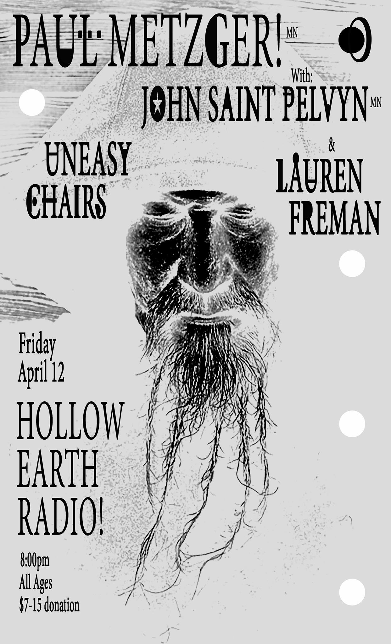 Paul Metzger, John Saint Pelyvn, Uneasy Chairs, Lauren Freman